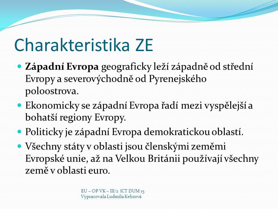 Charakteristika ZE Západní Evropa geograficky leží západně od střední Evropy a severovýchodně od Pyrenejského poloostrova.