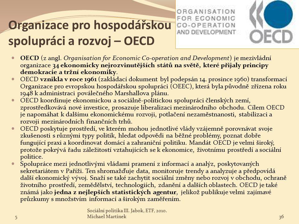 Organizace pro hospodářskou spolupráci a rozvoj – OECD OECD (z angl.