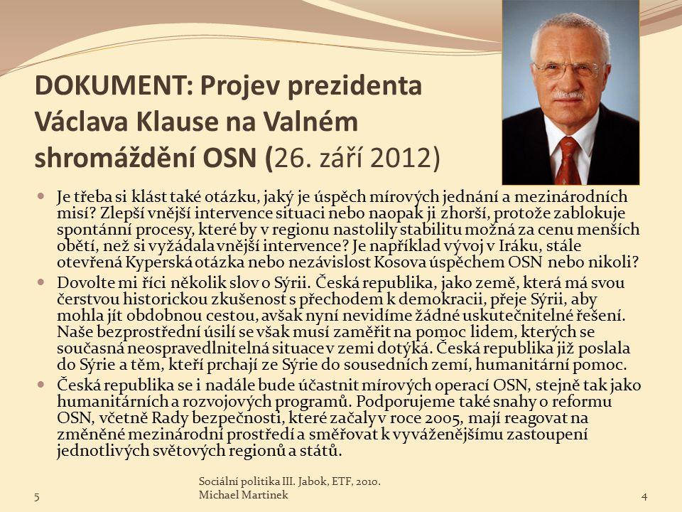 DOKUMENT: Projev prezidenta Václava Klause na Valném shromáždění OSN (26.