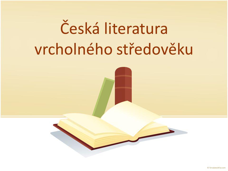 Česká literatura vrcholného středověku