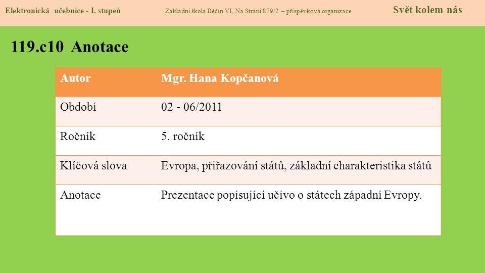 AutorMgr.Hana Kopčanová Období02 - 06/2011 Ročník5.