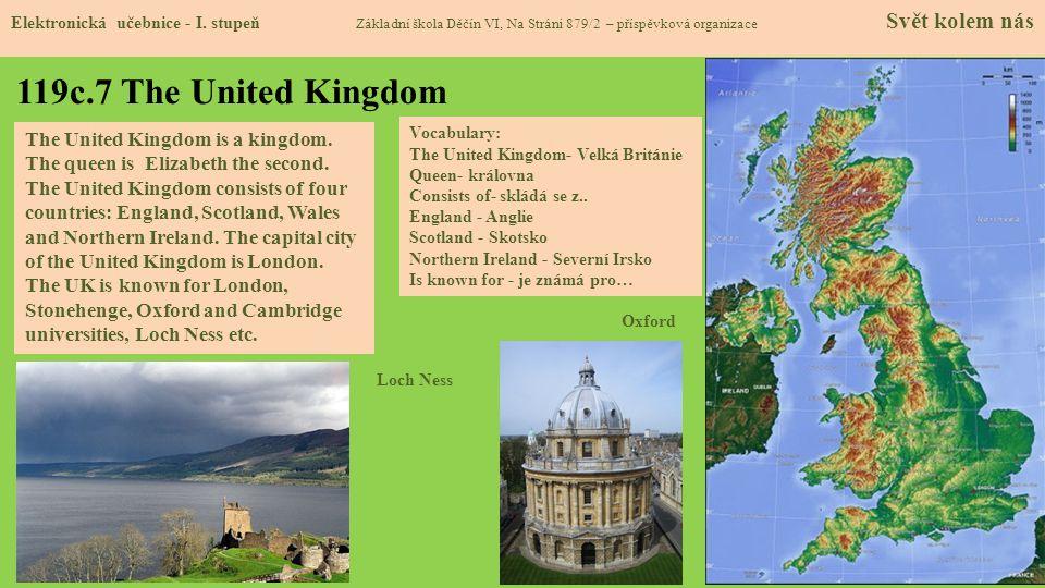 119c.7 The United Kingdom Elektronická učebnice - I. stupeň Základní škola Děčín VI, Na Stráni 879/2 – příspěvková organizace Svět kolem nás The Unite