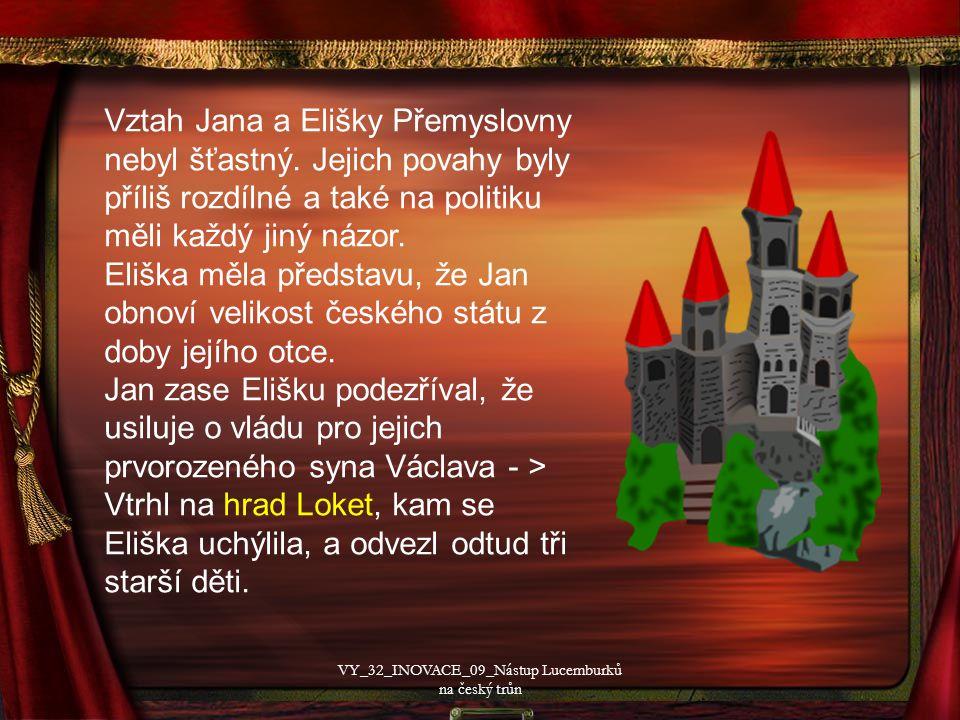 Vztah Jana a Elišky Přemyslovny nebyl šťastný.