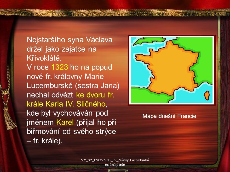 Nejstaršího syna Václava držel jako zajatce na Křivoklátě.