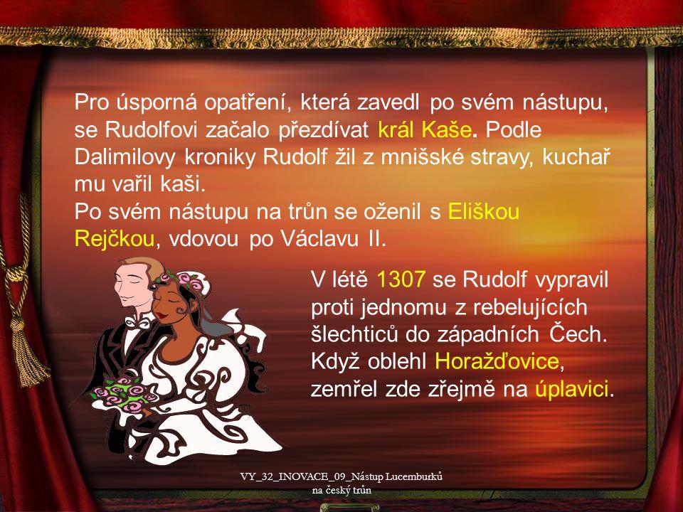 Pro úsporná opatření, která zavedl po svém nástupu, se Rudolfovi začalo přezdívat král Kaše.