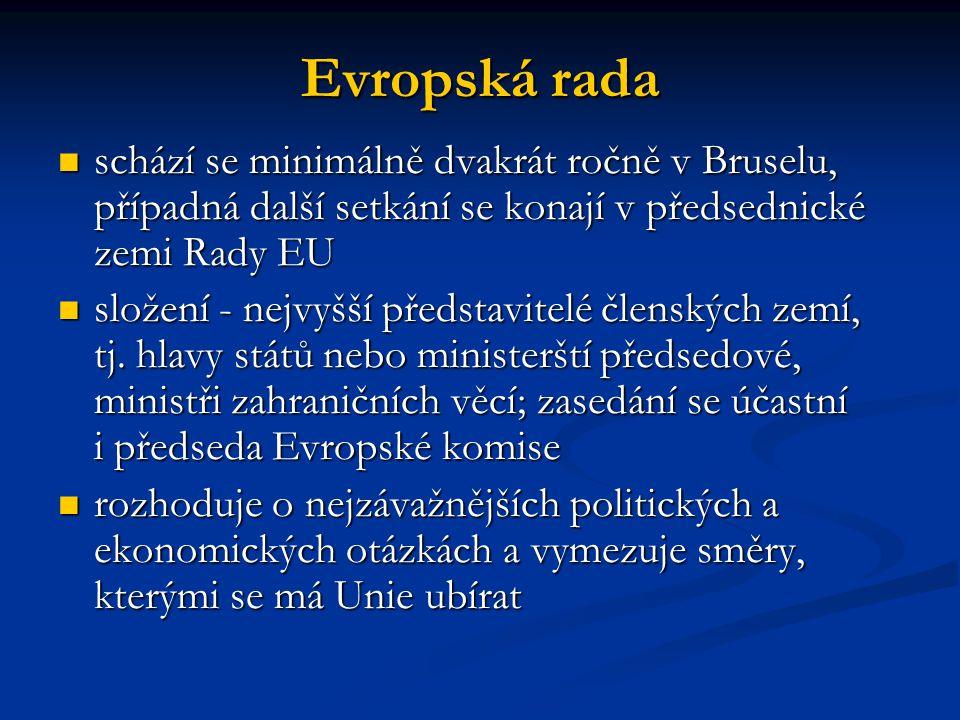Evropský soudní dvůr sídlo Lucemburk (Lucembursko) sídlo Lucemburk (Lucembursko) je nejvyšší instancí práva EU, je vázán pouze právem EU je nejvyšší instancí práva EU, je vázán pouze právem EU zajišťuje dodržování práva při výkladu a provádění zakládacích smluv zajišťuje dodržování práva při výkladu a provádění zakládacích smluv nese odpovědnost za jednotnou aplikaci a výklad práva EU nese odpovědnost za jednotnou aplikaci a výklad práva EU skládá z 27 soudců skládá z 27 soudců a 8 generálních advokátů a 8 generálních advokátů