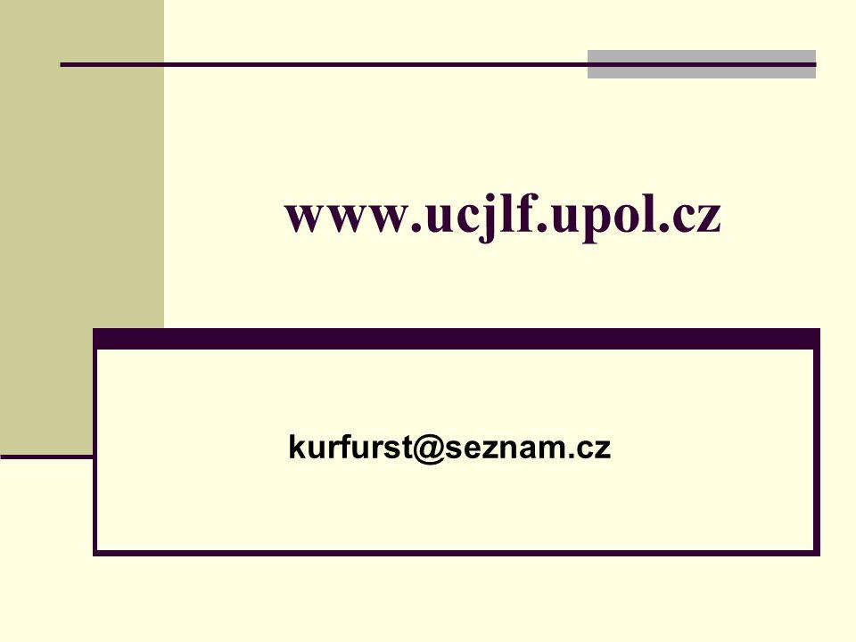 www.ucjlf.upol.cz kurfurst@seznam.cz