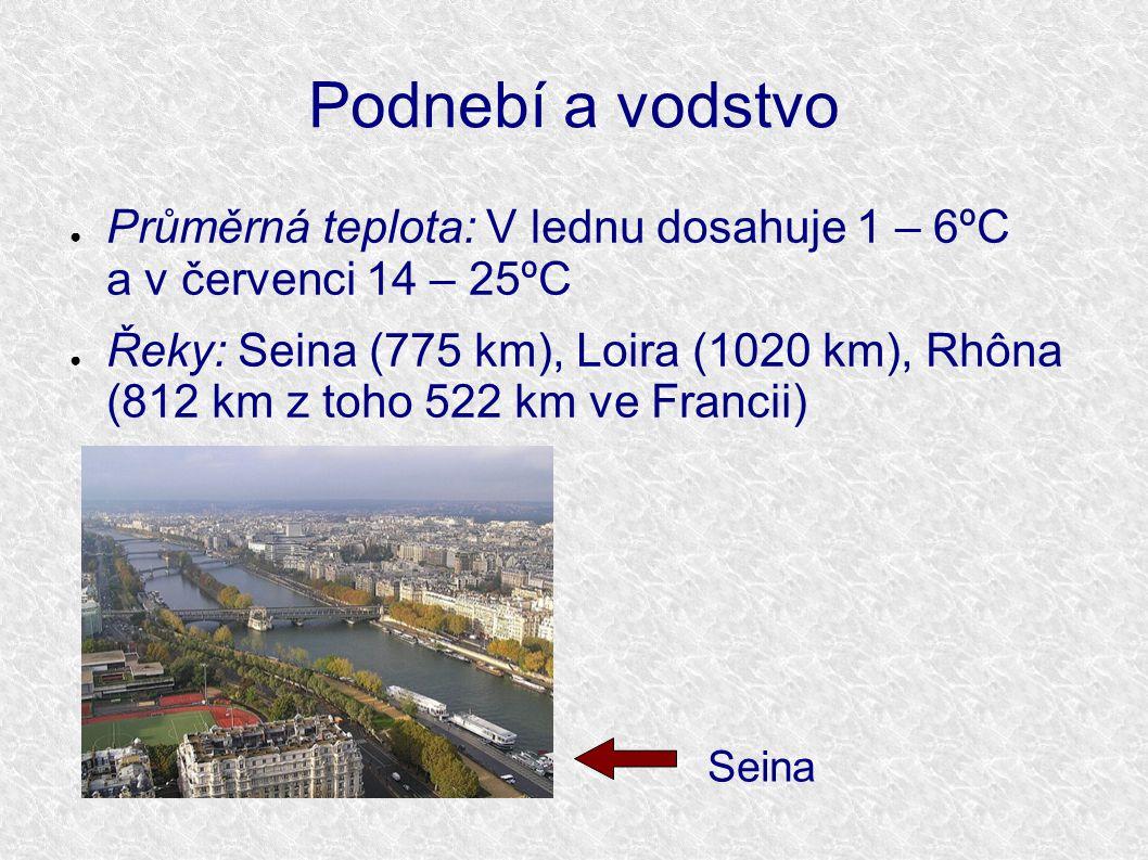 Podnebí a vodstvo ● Průměrná teplota: V lednu dosahuje 1 – 6ºC a v červenci 14 – 25ºC ● Řeky: Seina (775 km), Loira (1020 km), Rhôna (812 km z toho 52