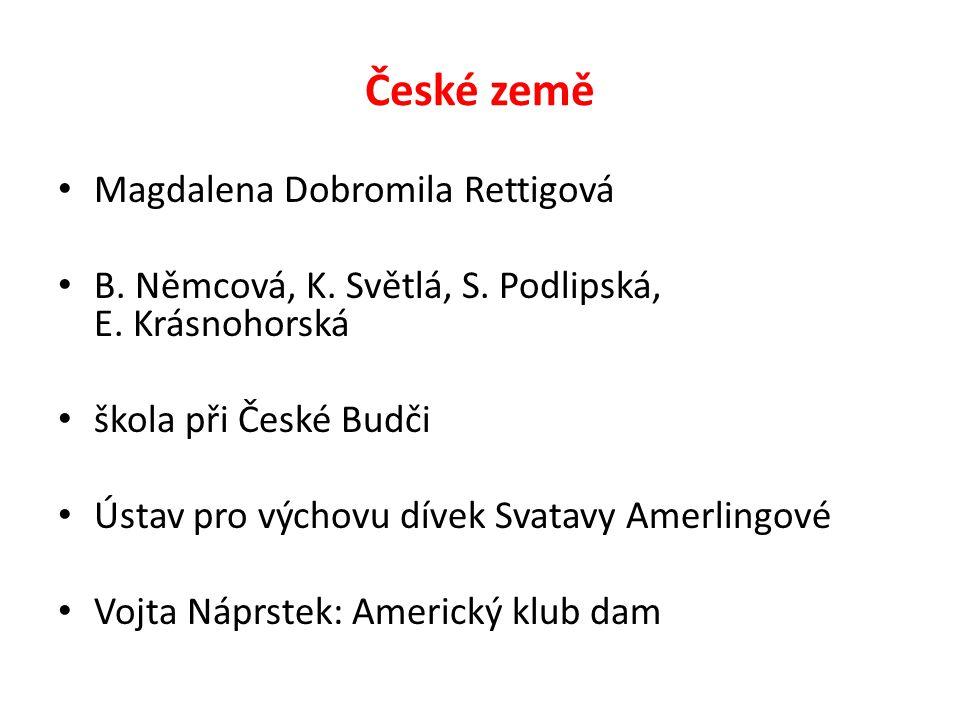 České země Magdalena Dobromila Rettigová B. Němcová, K.