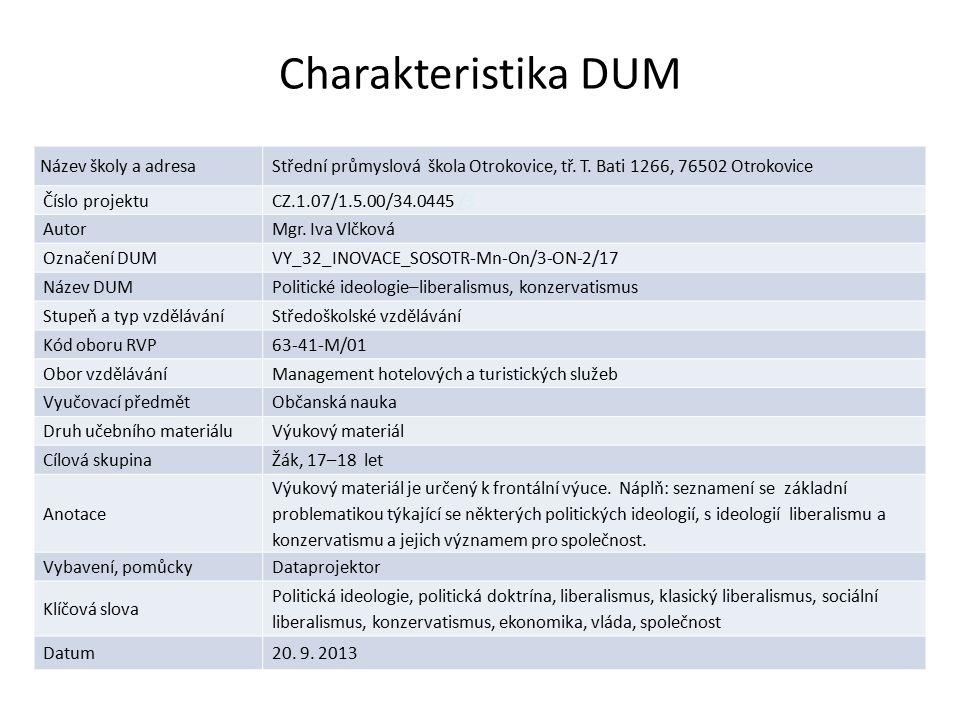 Charakteristika DUM Název školy a adresaStřední průmyslová škola Otrokovice, tř. T. Bati 1266, 76502 Otrokovice Číslo projektuCZ.1.07/1.5.00/34.0445 /