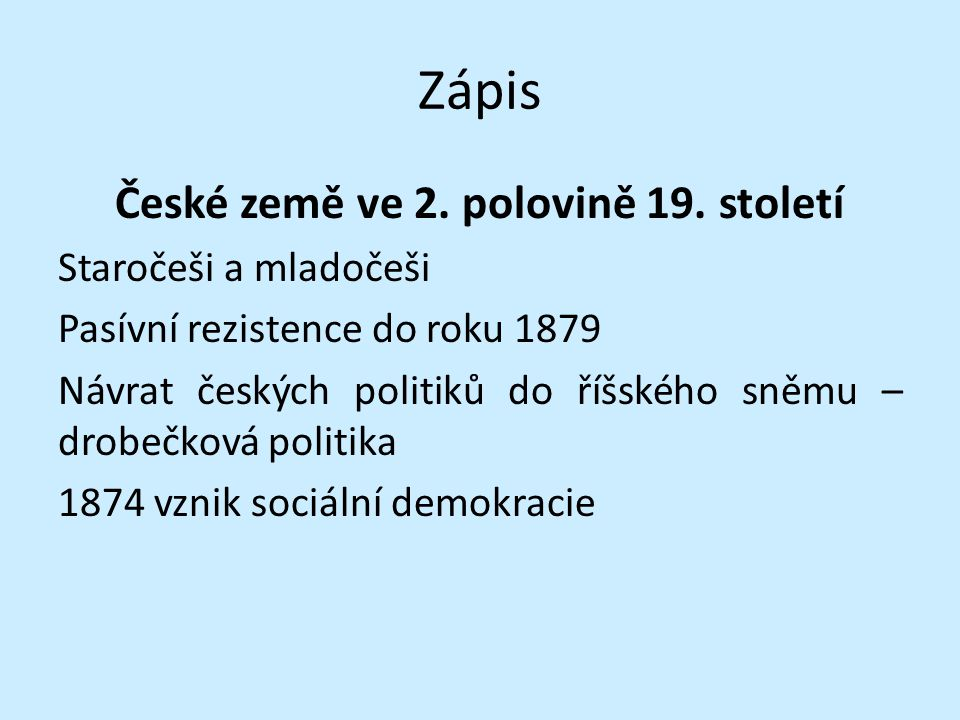 Zápis České země ve 2. polovině 19.