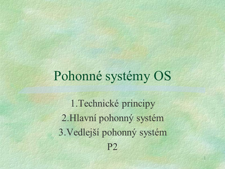 32 2.Návrh hlavního pohonného systému Kinematické schéma : Vstupní převod Převody stupňů 2.