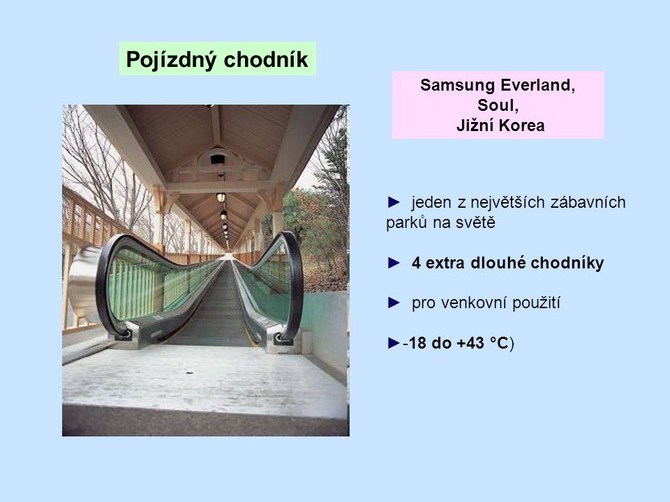 ► jeden z největších zábavních parků na světě ► 4 extra dlouhé chodníky ► pro venkovní použití ►-18 do +43 °C) Pojízdný chodník Samsung Everland, Soul