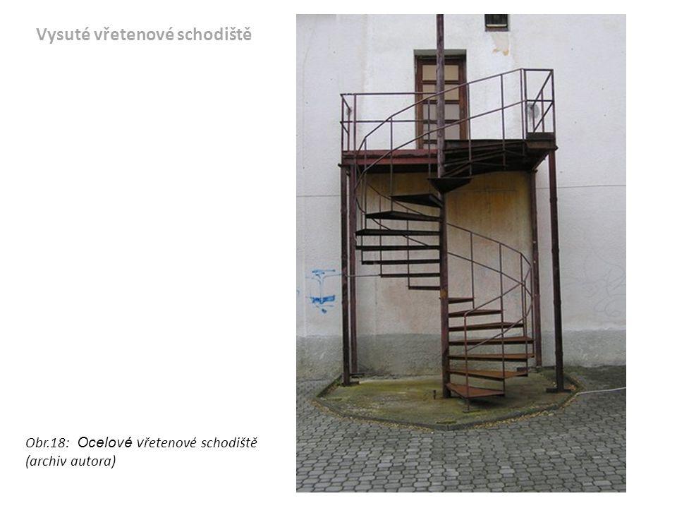 Obr.18: Ocelové v řetenové schodiště (archiv autora) Vysuté vřetenové schodiště