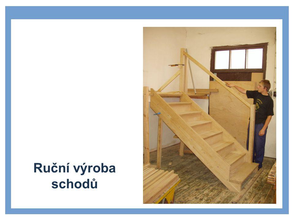 Ruční výroba schodů