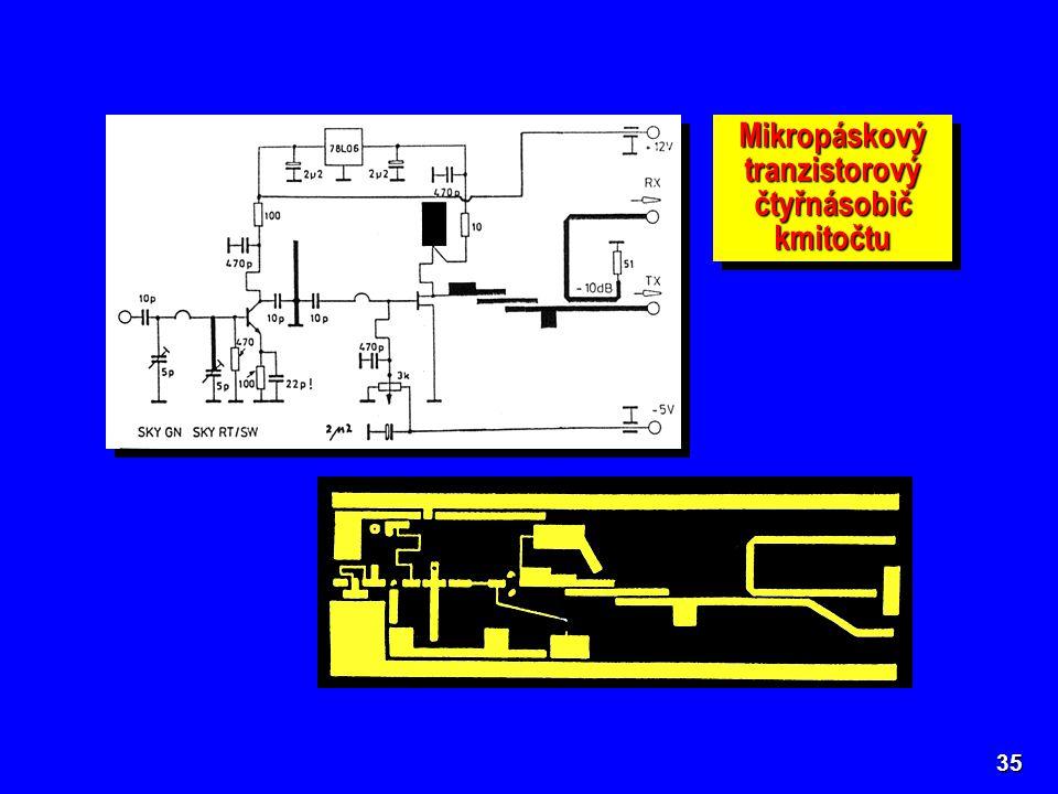 35 Mikropáskový tranzistorový čtyřnásobič kmitočtu
