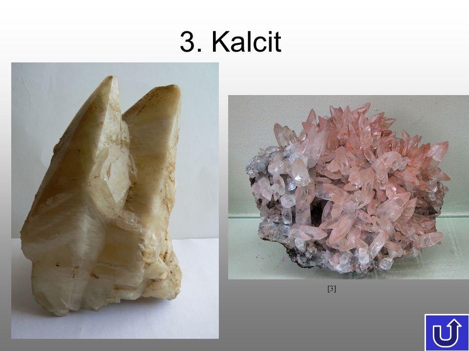 3. Kalcit [3]