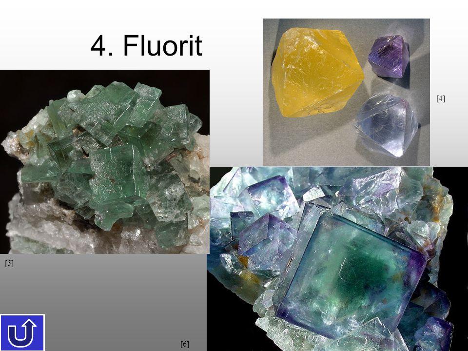 4. Fluorit [4] [5] [6]