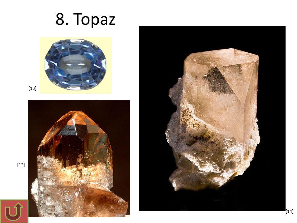 8. Topaz [12] [13] [14]