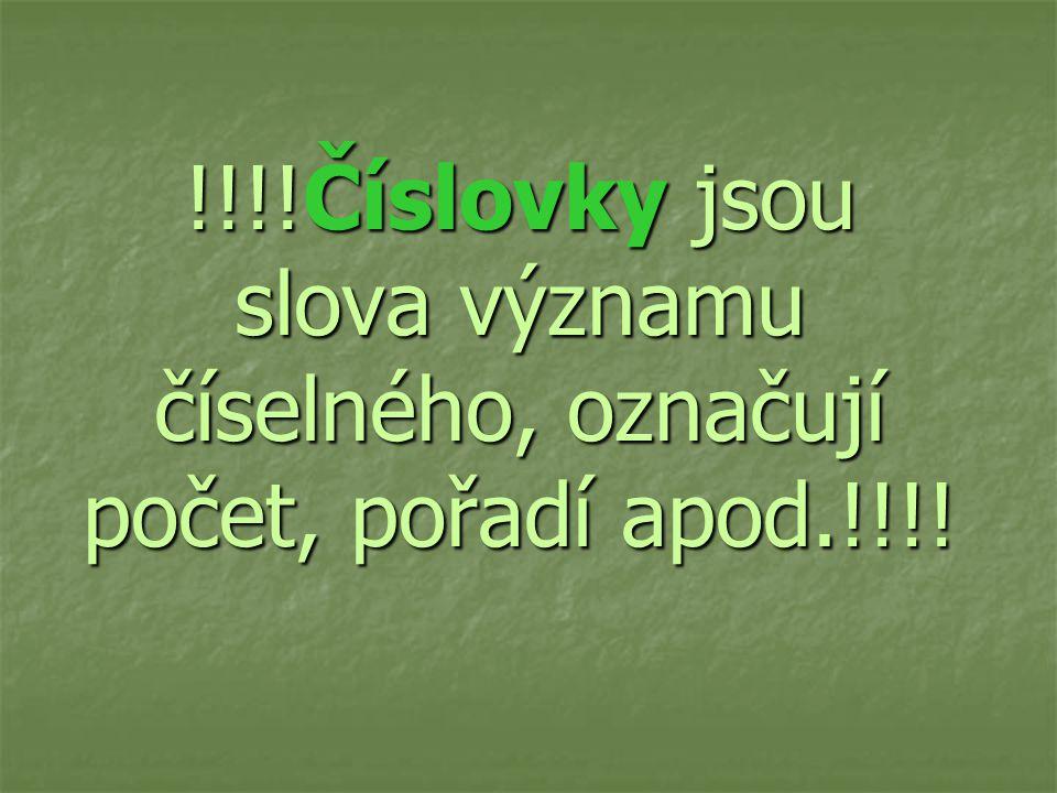 Číslovky 5.ročník ZŠ Použitý software: držitel licence - ZŠ J.