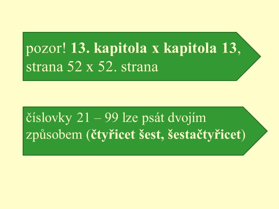 pozor. 13. kapitola x kapitola 13, strana 52 x 52.