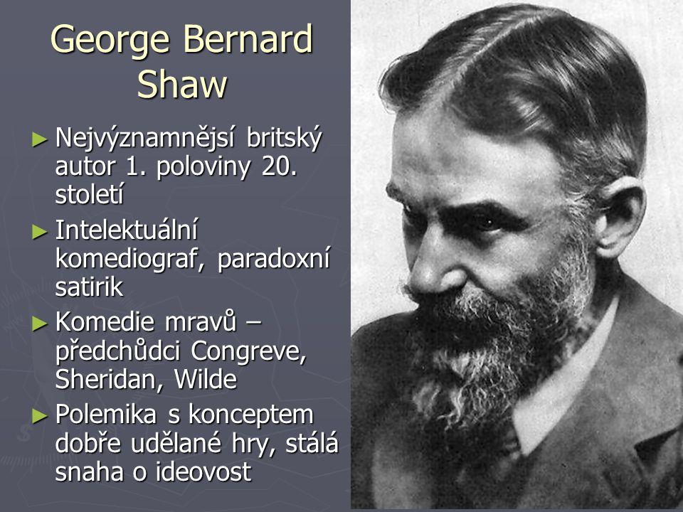 George Bernard Shaw ► Nejvýznamnějsí britský autor 1.
