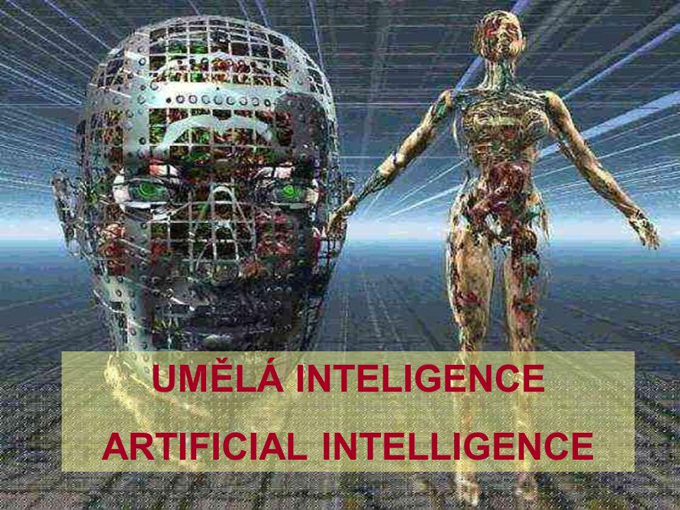 1 A.I. UMĚLÁ INTELIGENCE ARTIFICIAL INTELLIGENCE