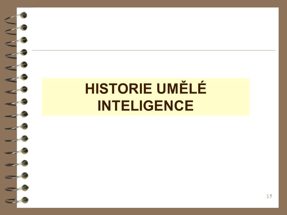 15 HISTORIE UMĚLÉ INTELIGENCE