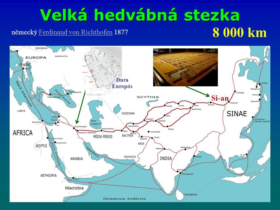 Velká hedvábná stezka Si-an 8 000 km německý Ferdinand von Richthofen 1877Ferdinand von Richthofen Dura Europós