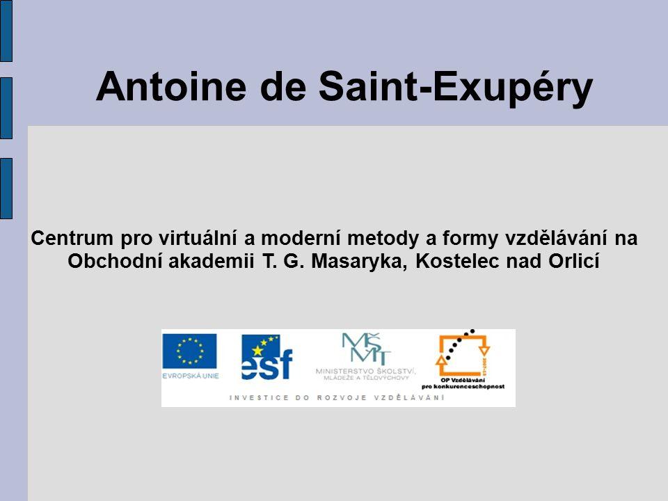 Antoine de Saint-Exupéry Centrum pro virtuální a moderní metody a formy vzdělávání na Obchodní akademii T. G. Masaryka, Kostelec nad Orlicí