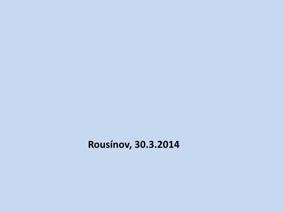 Rousínov, 30.3.2014