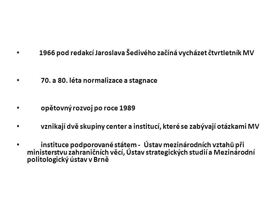 1966 pod redakcí Jaroslava Šedivého začíná vycházet čtvrtletník MV 70. a 80. léta normalizace a stagnace opětovný rozvoj po roce 1989 vznikají dvě sku
