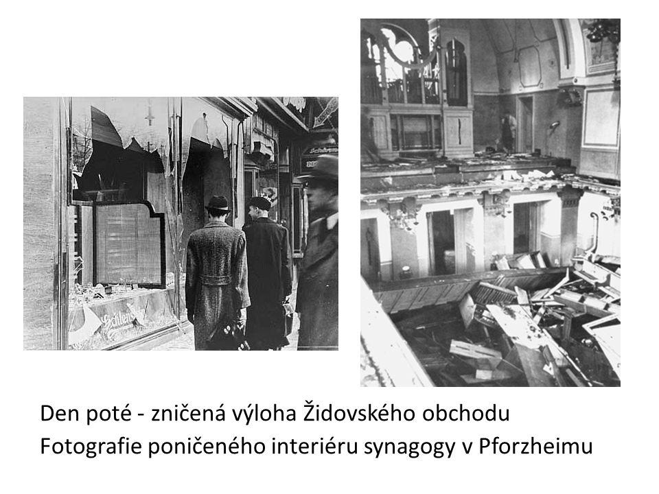 Den poté - zničená výloha Židovského obchodu Fotografie poničeného interiéru synagogy v Pforzheimu