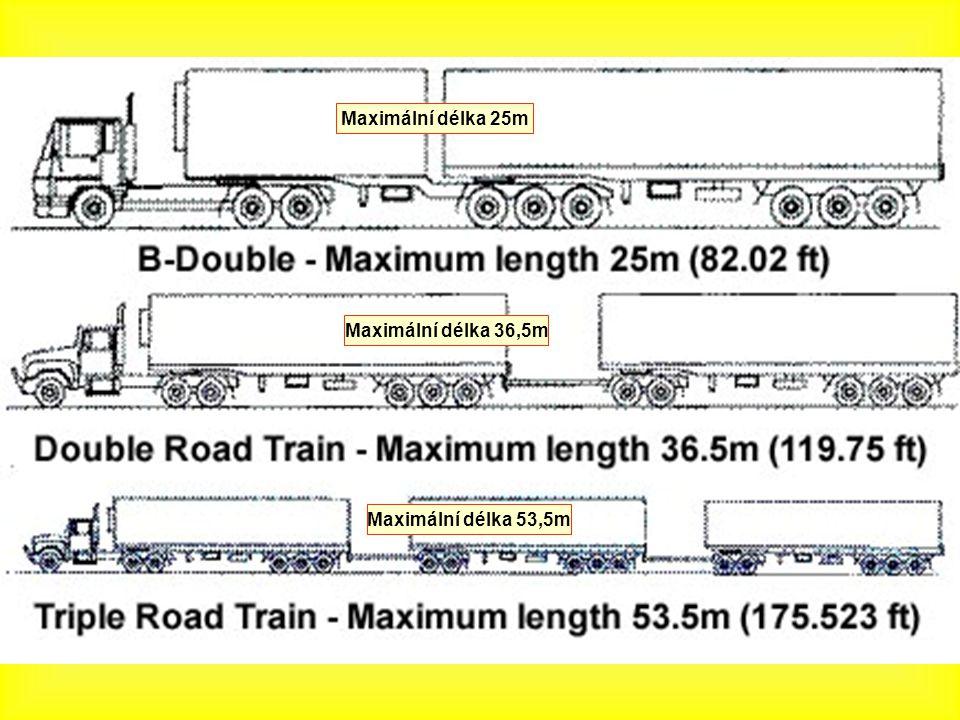 Maximální délka 25m Maximální délka 36,5m Maximální délka 53,5m