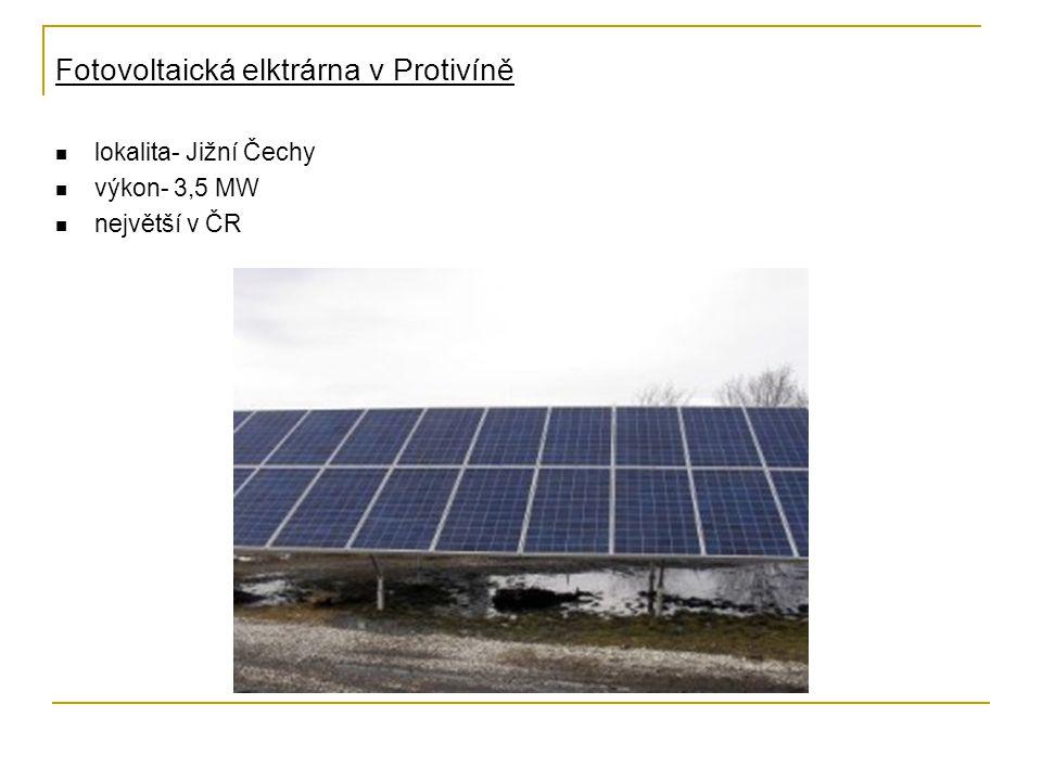 Fotovoltaická elktrárna v Protivíně lokalita- Jižní Čechy výkon- 3,5 MW největší v ČR