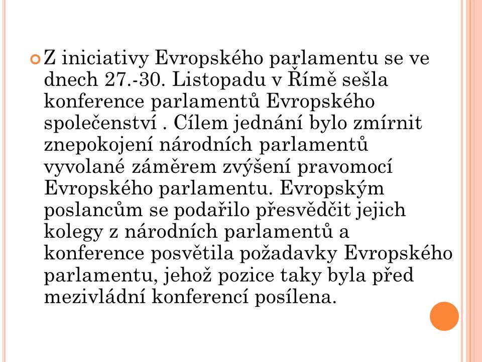 Z iniciativy Evropského parlamentu se ve dnech 27.-30.