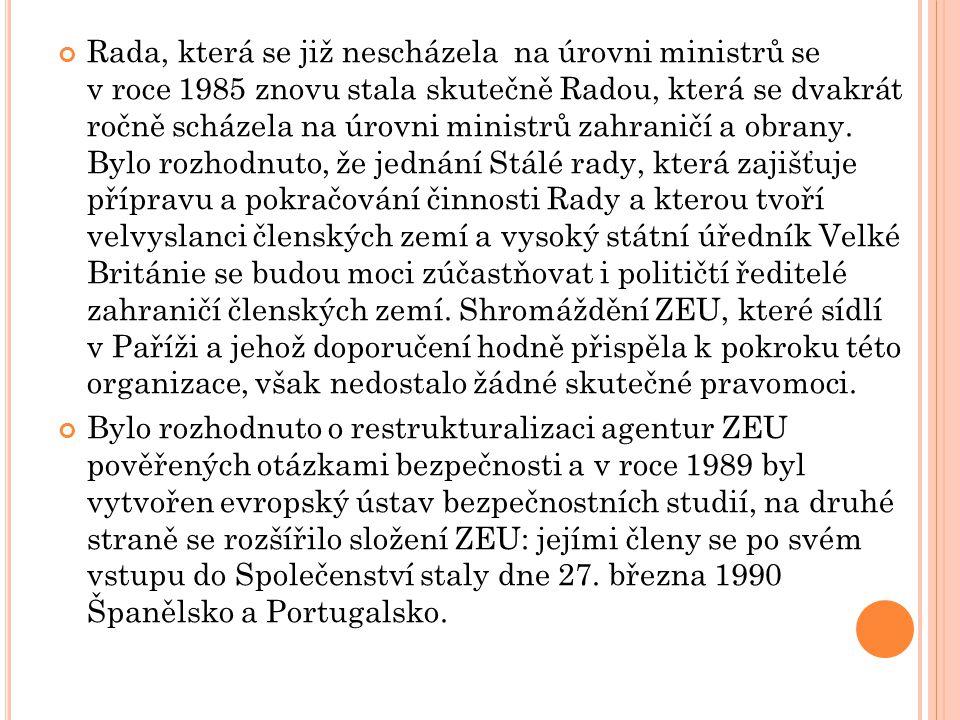 Rada, která se již nescházela na úrovni ministrů se v roce 1985 znovu stala skutečně Radou, která se dvakrát ročně scházela na úrovni ministrů zahrani