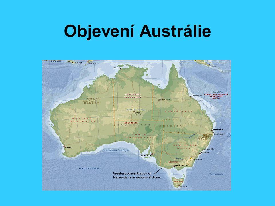 Kdy byla objevena.Objevena jako poslední kontinent až v 17.