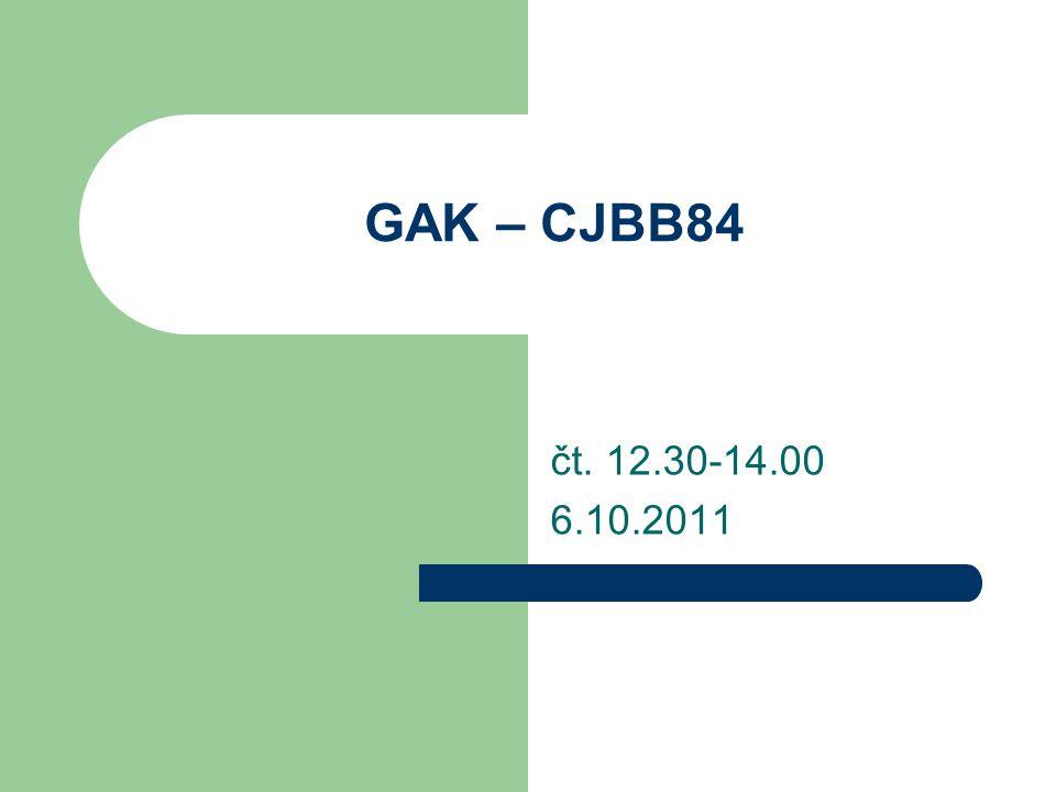 GAK – CJBB84 čt. 12.30-14.00 6.10.2011