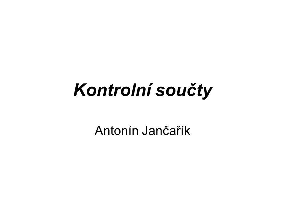 Kontrolní součty Antonín Jančařík