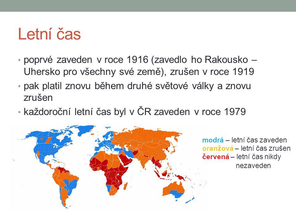 Letní čas poprvé zaveden v roce 1916 (zavedlo ho Rakousko – Uhersko pro všechny své země), zrušen v roce 1919 pak platil znovu během druhé světové války a znovu zrušen každoroční letní čas byl v ČR zaveden v roce 1979 modrá – letní čas zaveden oranžová – letní čas zrušen červená – letní čas nikdy nezaveden