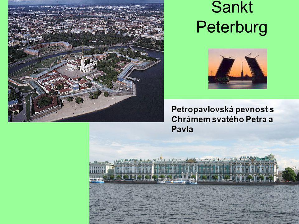 Sankt Peterburg Petropavlovská pevnost s Chrámem svatého Petra a Pavla