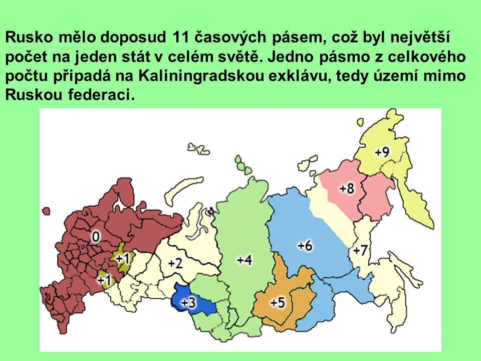 Rusko mělo doposud 11 časových pásem, což byl největší počet na jeden stát v celém světě.