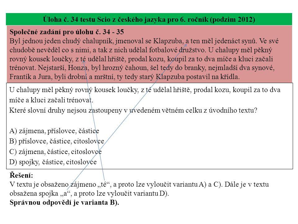 Úloha č.35 testu Scio z českého jazyka pro 6. ročník (podzim 2012) Úloha č.