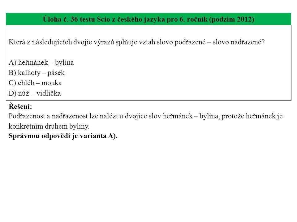 Úloha č.37 testu Scio z českého jazyka pro 6.