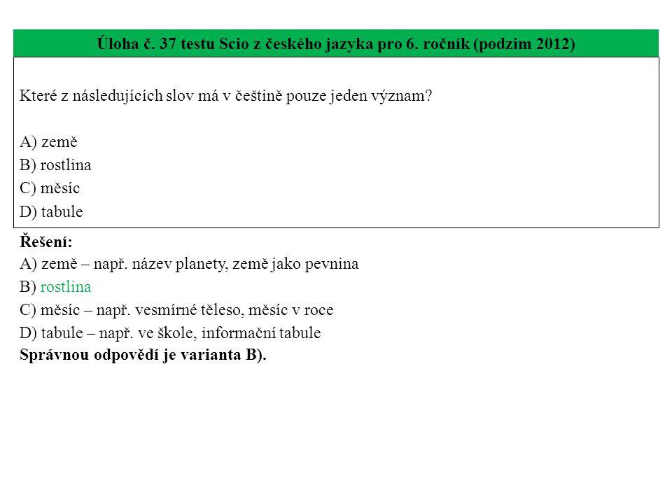 Úloha č.38 testu Scio z českého jazyka pro 6.