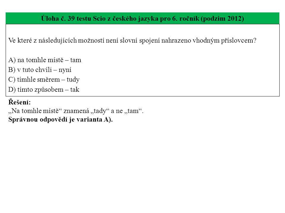 Úloha č.40 testu Scio z českého jazyka pro 6.
