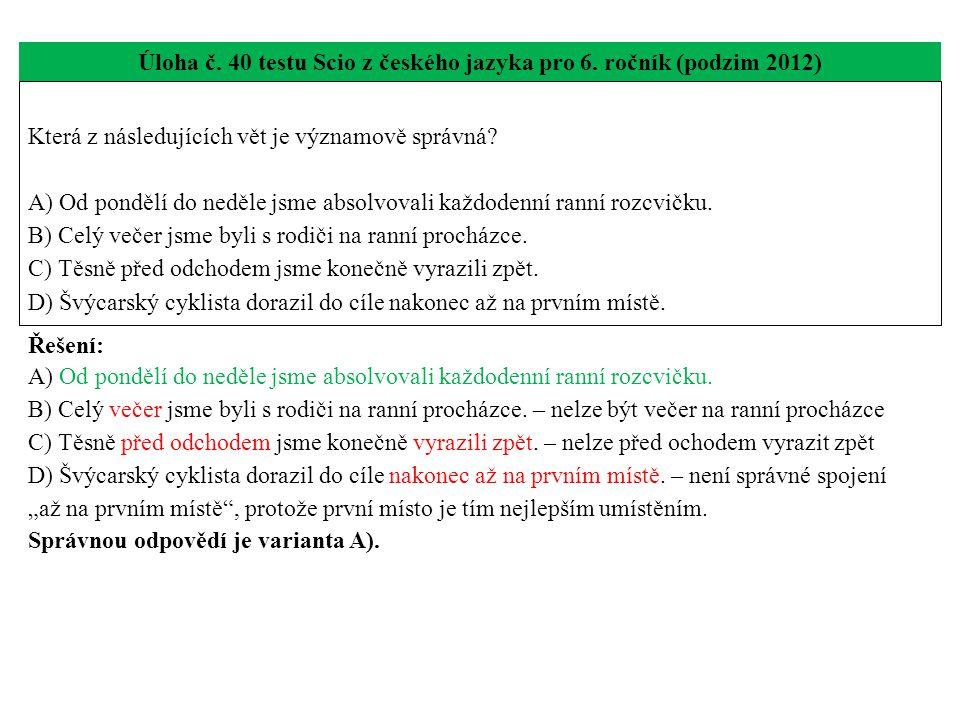 Úloha č. 40 testu Scio z českého jazyka pro 6.
