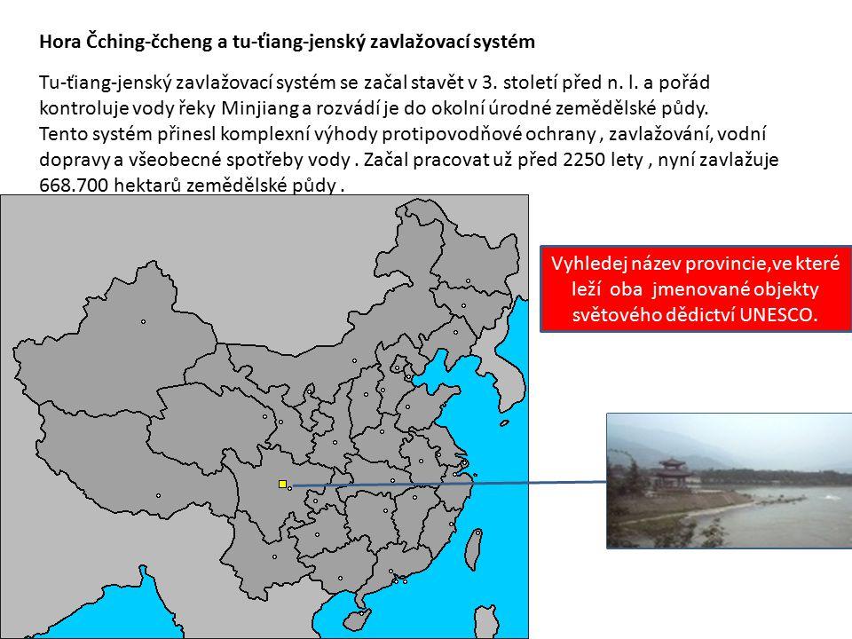 Hora Čching-čcheng a tu-ťiang-jenský zavlažovací systém Tu-ťiang-jenský zavlažovací systém se začal stavět v 3. století před n. l. a pořád kontroluje