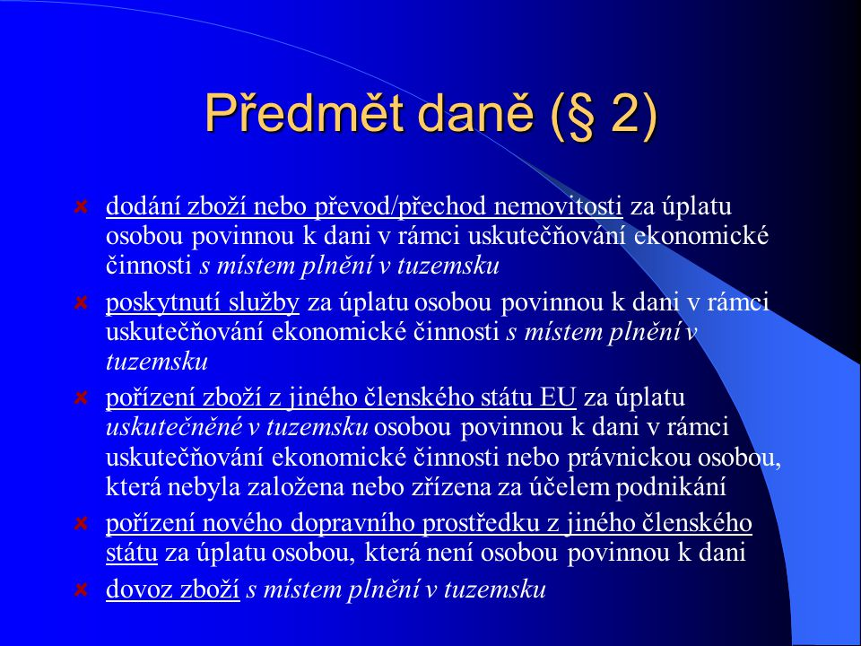 Novela z. č. 235/2004 Sb., o dani z přidané hodnoty od 1.1.2009 sladění některých ustanovení zákona o DPH s ustanoveními směrnice 2006/112/ES a judika